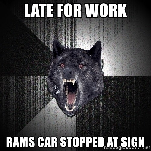 Insanity Wolf - Late for work Rams car stopped at sign