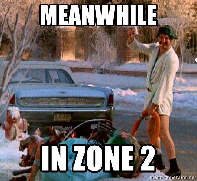 Cousin Eddie - meanwhile in zone 2