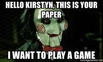 Jigsaw 12 - HELLO KIRSTYN, THIS IS YOUR PAPER I want to play a game