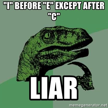 "Raptor - ""I"" before ""e"" except after ""c"" liar"