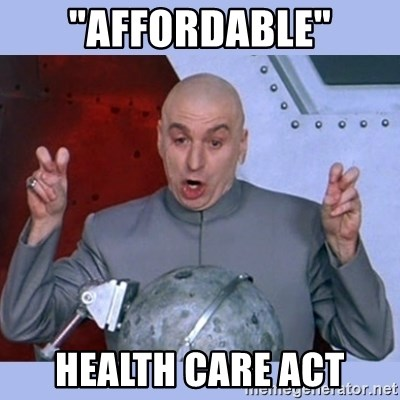 "Dr Evil meme - ""affordable"" Health care act"