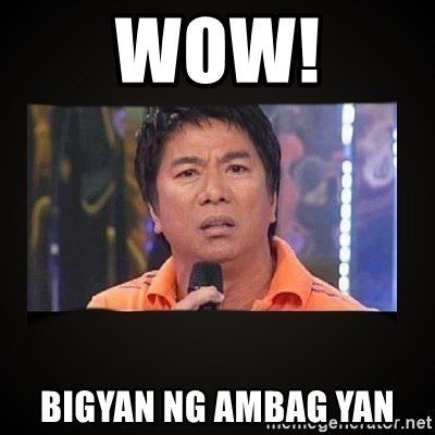 Willie Revillame me - wow! bigyan ng ambag yan