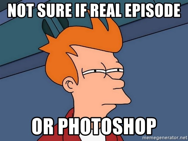 Futurama Fry - not sure if real episode or photoshop