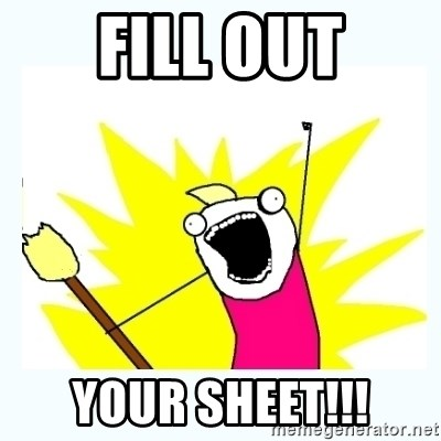 All the things - fill out YOUR SHEET!!!