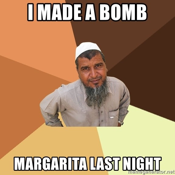 Ordinary Muslim Man - I made a Bomb Margarita last night