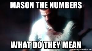 Mason the numbers???? - mason the numbers what do they mean