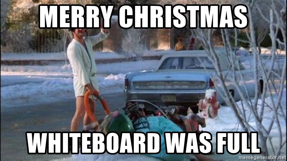 Christmas Vacation Sewage - Merry christmas whiteboard was full