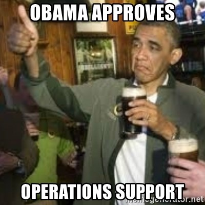 obama beer - Obama approves Operations Support