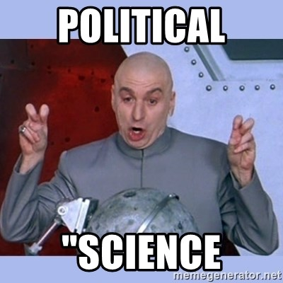 "Dr Evil meme - political ""science"