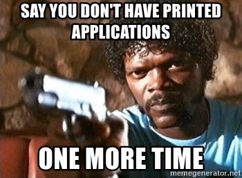 Pulp Fiction - SAY YOU DON'T HAVE PRINTED APPLICATIONS ONE MORE TIME