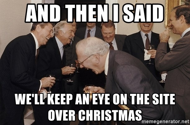 So Then I Said... - and then i said we'll keep an eye on the site over christmas