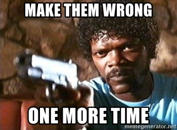 Pulp Fiction - MAKE THEM WRONG ONE MORE TIME