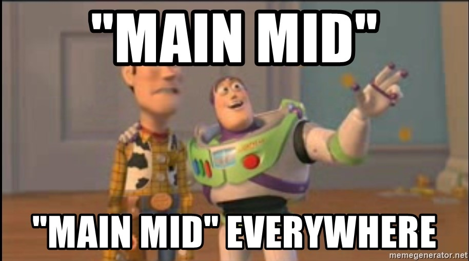 "X, X Everywhere  - ""main mid"" ""main mid"" everywhere"