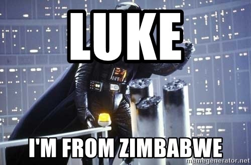 Darth Vader Shaking Fist - Luke i'm from zimbabwe