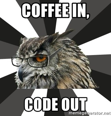 ITCS Owl - Coffee in, Code out