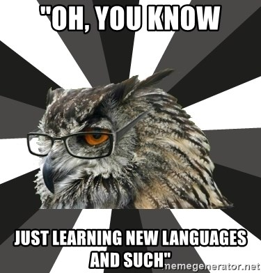 "ITCS Owl - ""oh, you know just learning new languages and such"""