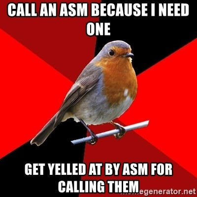 Retail Robin - Call an asm because I need one Get yelled at by asm for calling them