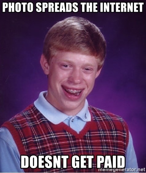 Bad Luck Brian - photo spreads the internet doesnt get paid