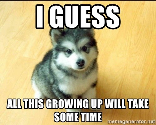 Baby Courage Wolf - i guess all this growing up will take some time