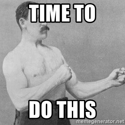 overly manly man - time to do this