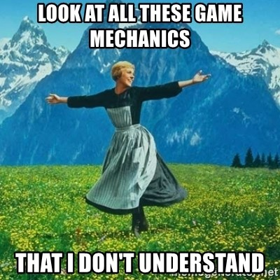 Look at All the Fucks I Give - Look at all these game mechanics that i don't understand