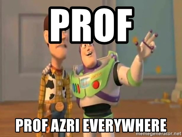X, X Everywhere  - prof prof azri everywhere
