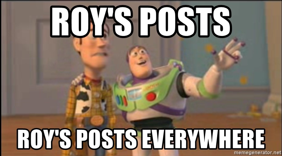 X, X Everywhere  - ROY's posts Roy's posts everywhere