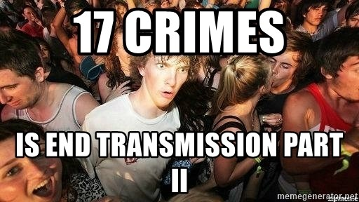 -Sudden Clarity Clarence - 17 crimes is end transmission part II