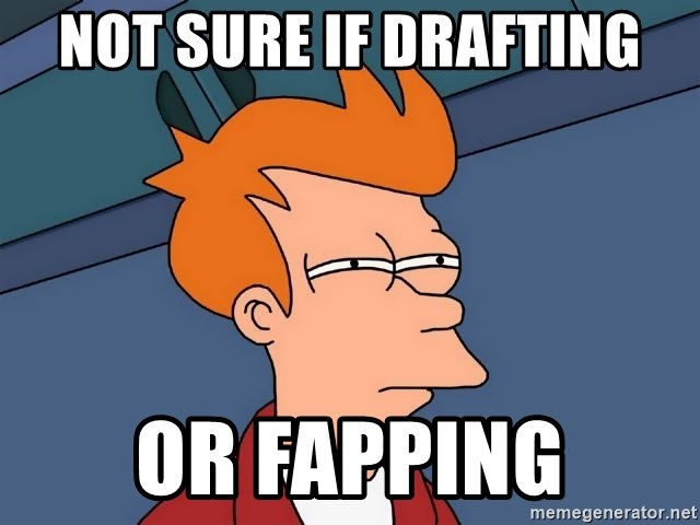 Futurama Fry - Not sure if drafting or fapping
