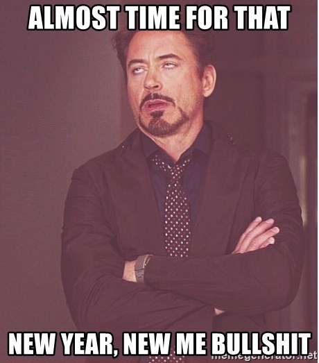 Robert Downey Junior face - Almost time for that New Year, New Me Bullshit