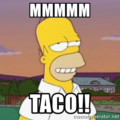 Image result for mmmmm taco