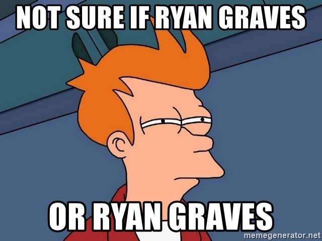 Futurama Fry - Not sure if ryan graves or ryan graves