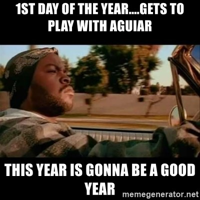 Ice Cube- Today was a Good day - 1st day of the year....gets to play with Aguiar this year is gonna be a good year