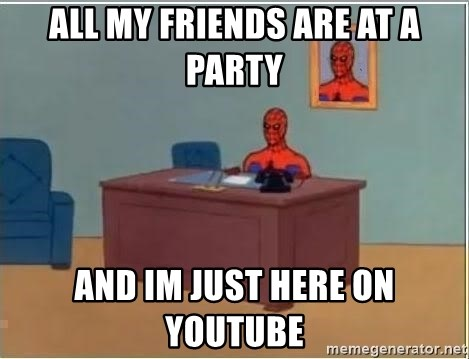 Spiderman Desk - All my friends are at a party and im just here on youtube