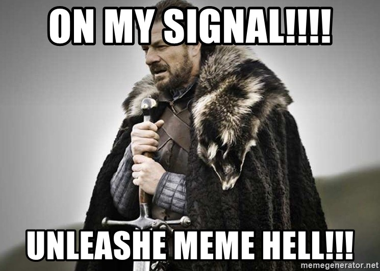brace yourselves the purple is coming - on my signal!!!! Unleashe meme hell!!!