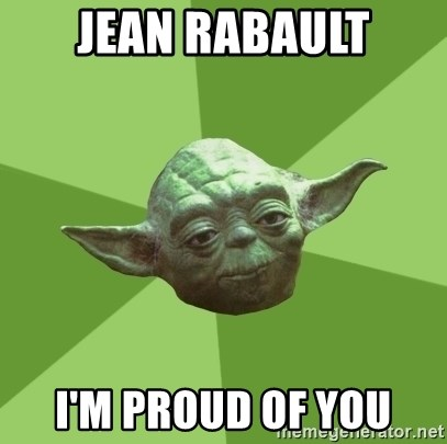 Advice Yoda Gives - jean rabault I'm proud of you
