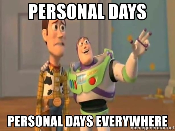 X, X Everywhere  - Personal Days Personal Days everywhere