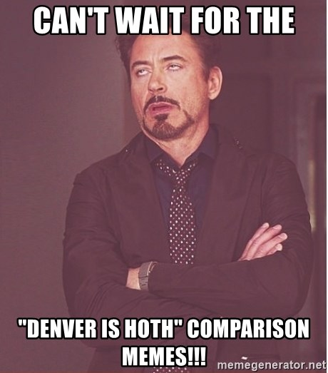 """Robert Downey Junior face - can't wait for the """"denver is hoth"""" comparison memes!!!"""