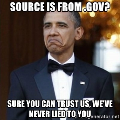 Not Bad Obama - source is from .gov? sure you can trust us, we've never lied to you