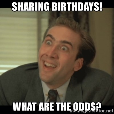 Nick Cage - SHARING BIRTHDAYS! WHAT ARE THE ODDS?