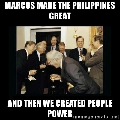 Rich Men Laughing - Marcos made the philippines great and then we created people power