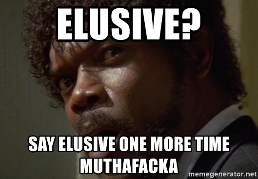 Angry Samuel L Jackson - elusive? say elusive one more time muthafacka