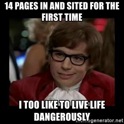 Dangerously Austin Powers - 14 pages in and sited for the first time I too like to live life dangerously