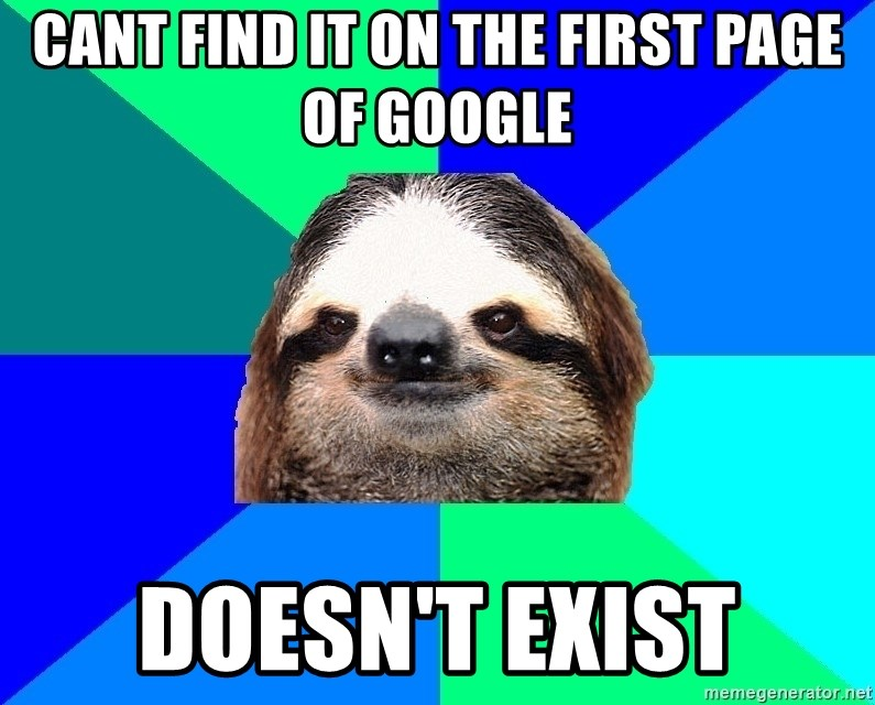 Socially Lazy Sloth - Cant find it on the first page of google doesn't exist