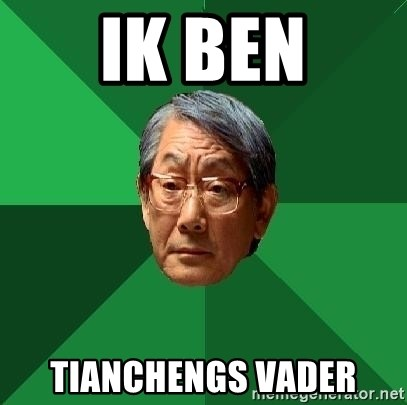 High Expectations Asian Father - ik ben tianchengs vader