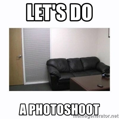 casting couch - Let's do a photoshoot