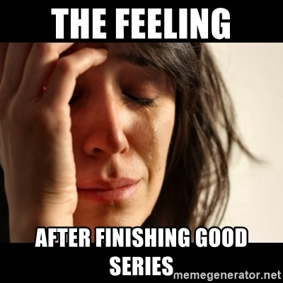 crying girl sad - The Feeling After finishing good series