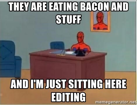 Spiderman Desk - They are eating bacon and stuff and i'm just sitting here editing
