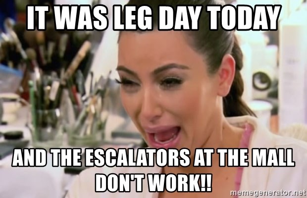 Kim Kardashian Crying - It was leg day today and the escalators at the mall don't work!!