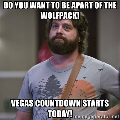 44900971 do you want to be apart of the wolfpack! vegas countdown starts